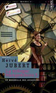 Trilogie de Roberta Morgenstern- H.Jubert