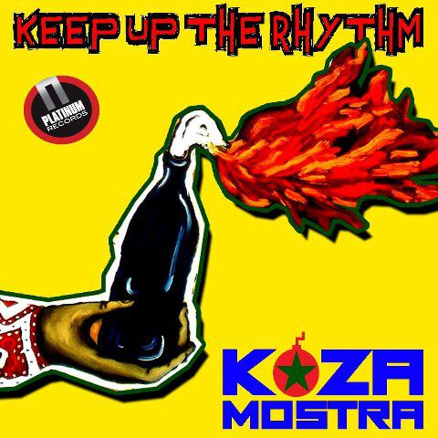 "Koza Mostra : ""Keep Up The Rhythm"""