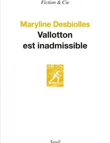 Valloton est inadmissible