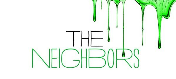 [Preview] The Neighbors (Saison 01)