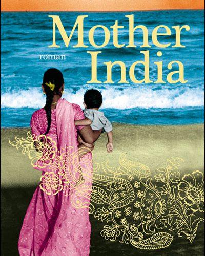 Mother India de Manil Suri