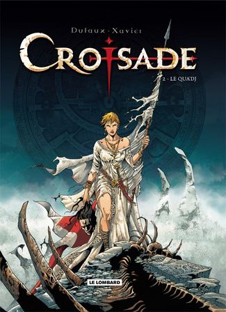 Croisades tome 2