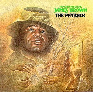 """James Brown : """"The Payback"""""""