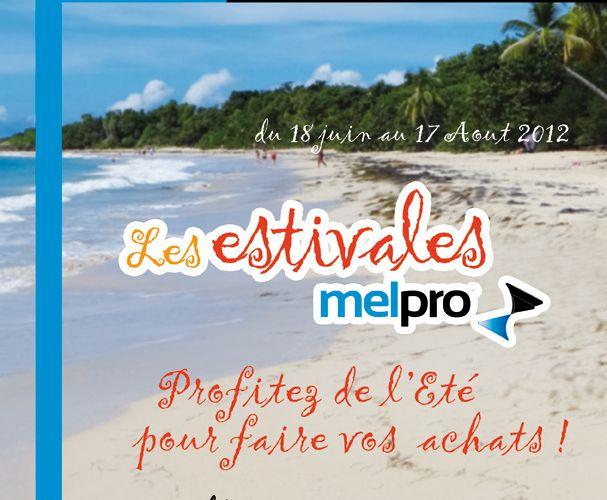 Du 18 juin au 17 août, découvrez les Estivales Melpro !!