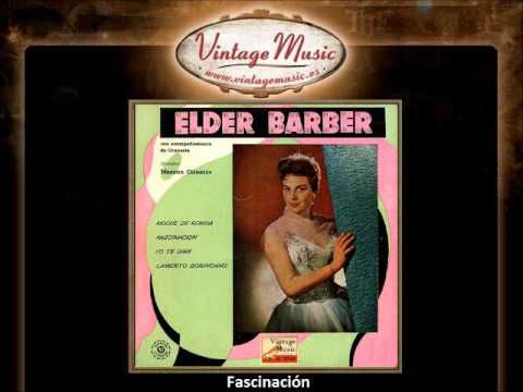 Elder Barber -- Fascinación (Fascination)