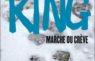 Marche ou crève (Stephen King - Richard Bachman)