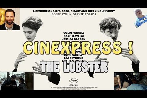 CINEXPRESS ! - The Lobster