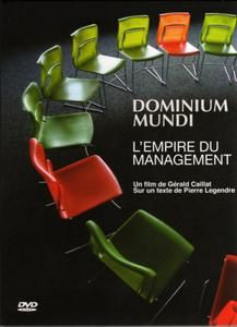 Dominium Mundi. L'Empire du Management de Gérald Caillet, dvd