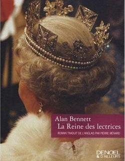 La reine des lectrices d'Alan Bennett