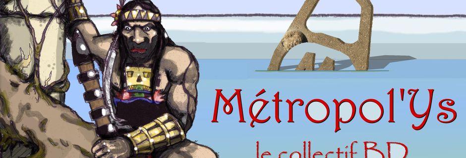 l'Aventure Métropol'Ys...