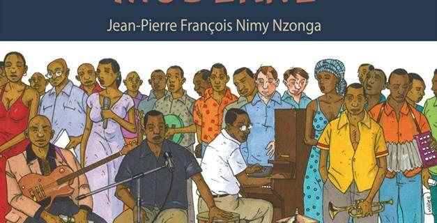 DICTIONNAIRE DES IMMORTELS DE LA MUSIQUE CONGOLAISE MODERNE - de Jean-Pierre François NIMY NZONGA