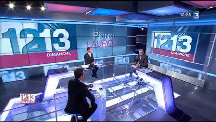 Pierre Laurent au 12/13 France 3