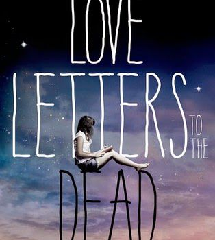 Love letters to the dead _ Ava Dellaira