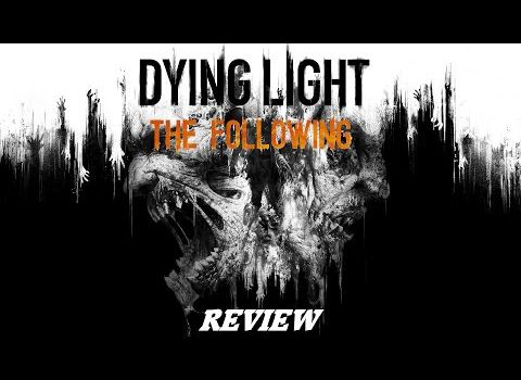 VideoTest ~ Dying Light: The Following (Feat. Shishi)