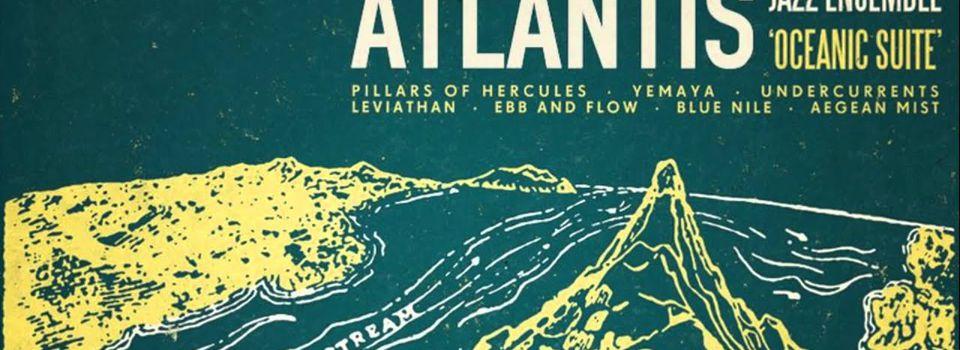 Atlantis Jazz Ensemble – Oceanic Suite (2016)