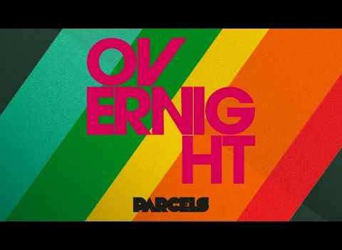 Boom : Parcels + Daft Punk: Overnight