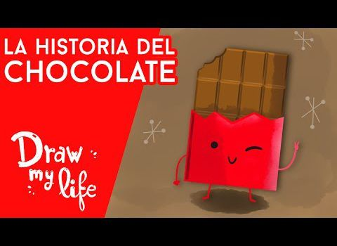 Draw my life: El chocolate