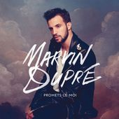 Marvin Dupré: Promets-le-moi - Music Streaming - Listen on Deezer