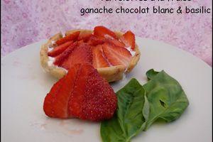 Tarte aux fraises, ganache chocolat blanc basilic