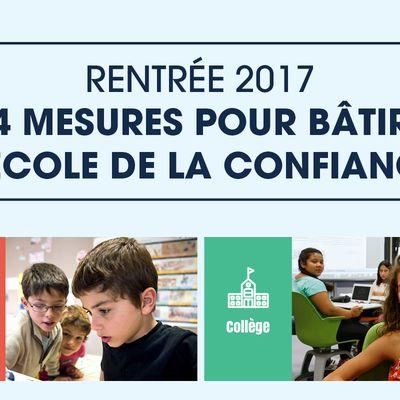 Rentrée 2017 : 4 mesures pour bâtir l'école de la confiance.