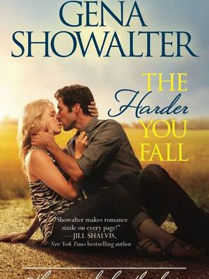 The Harder You Fall (The Original Heartbreakers #3) by Gena Showalter