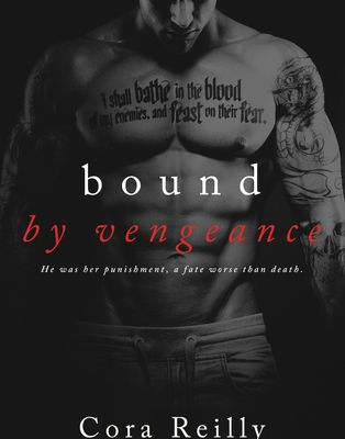 Story ⊙☆⊛ Bound by Vengeance [Cora Reilly]