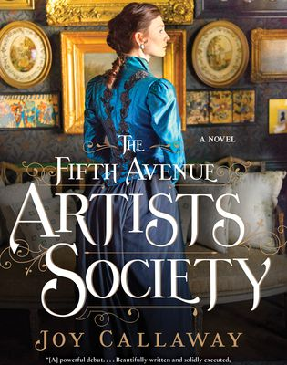 Read Online The Fifth Avenue Artists Society  by Joy Callaway