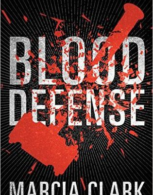 Blood Defense by Marcia Clark