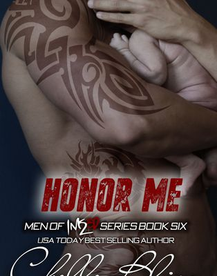 Read Now Honor Me (Men of Inked, #6)  by Chelle Bliss