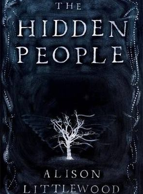 REVIEW : The Hidden People by Alison Littlewood