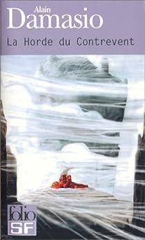 La Horde du Contrevent, d'Alain Damasio