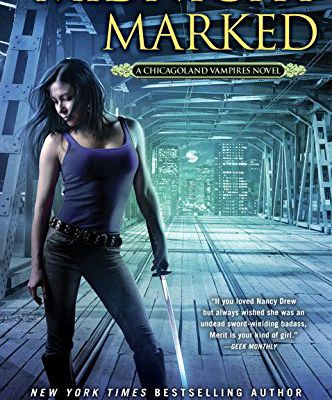 Midnight Marked: A Chicagoland Vampires Novel by Chloe Neill