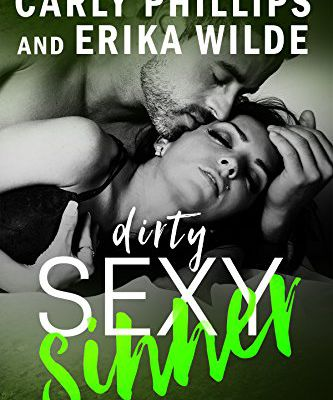 Dirty Sexy Sinner (A Dirty Sexy Novel Book 4) by Carly Phillips