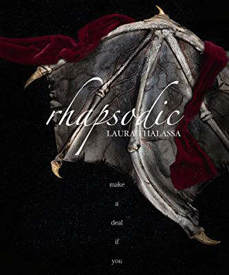 Rhapsodic (The Bargainer Book 1) by Laura Thalassa