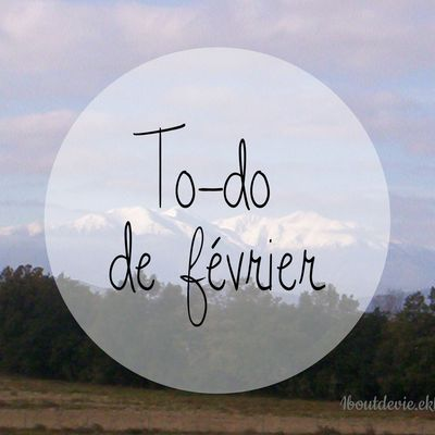 To-do de février