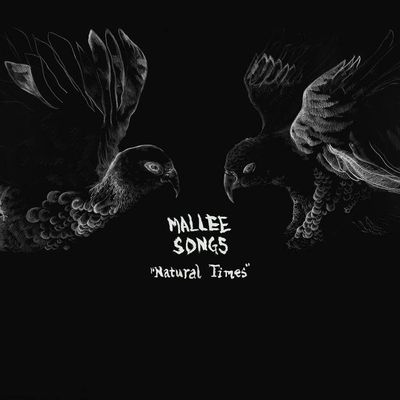 Mallee Songs - Natural Times (2015)