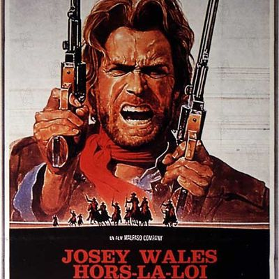 Josey Wales, hors-la-loi (1976) de Clint Eastwood