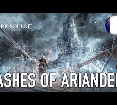 ACTUALITE: Le #DLC #AshesOfAriandel de #DarkSoulsIII en vidéo et daté!