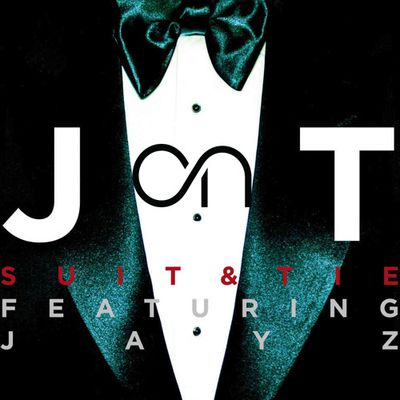 A new favorite: Justin Timberlake - Suit & Tie...