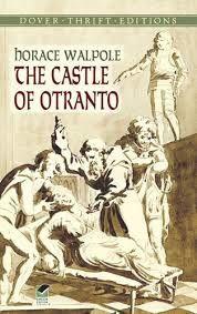 Le Château d'Otrante, histoire gothique de Horace Walpole