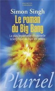 Le roman du Big Bang - Simon Singh