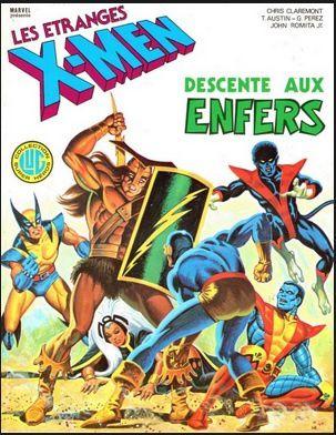 X-men, descente aux enfers (Chris Claremont, John Romita Jr, George Perez)