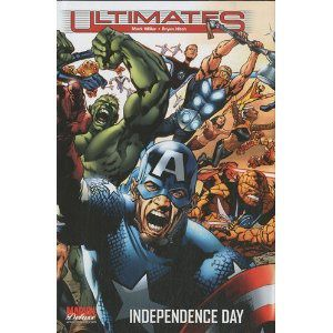Ultimates : tome 3 : independance day (Mark Millar, Bryan Hitch)