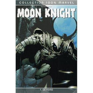 Moon knight : tome1: le fond (Charlie Huston, David Finch)