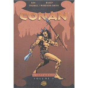 Conan, l'intégrale, tome 1 (Roy Thomas, Barry Windsor-Smith)