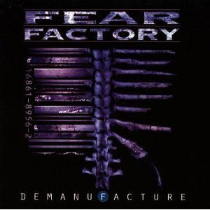 Demanufacture (Fear factory)