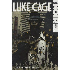 Luke Cage, clair de lune sur Harlem (Mike Benson, Adam Glass, Shawn Martinbrough)