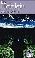 Robert Heinlein - Double étoile (1956)