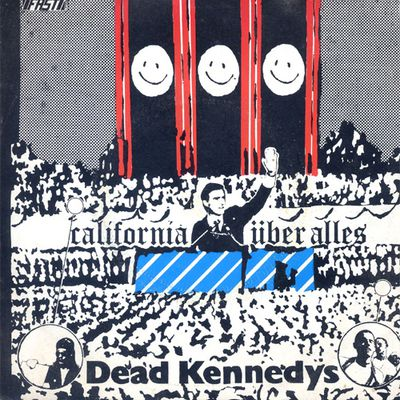 Dead Kennedys: California über alles
