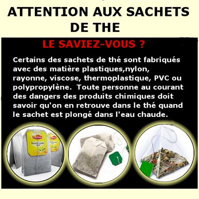 Attention aux sachets de thé